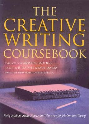 The Creative Writing Coursebook by Julia Bell image