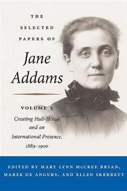 The Selected Papers of Jane Addams by Jane Addams image