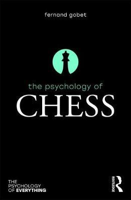 The Psychology of Chess by Fernand Gobet image