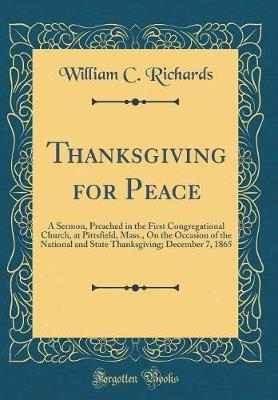 Thanksgiving for Peace by William C Richards