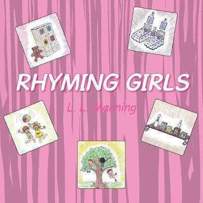 Rhyming Girls by L.L. Manning