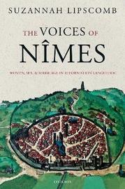 The Voices of Nimes by Suzannah Lipscomb