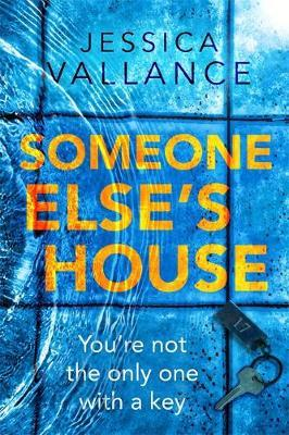 Someone Else's House by Jessica Vallance