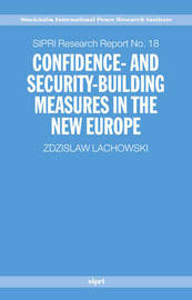 Confidence and Security Building Measures in the New Europe by Zdzislaw Lachowski image