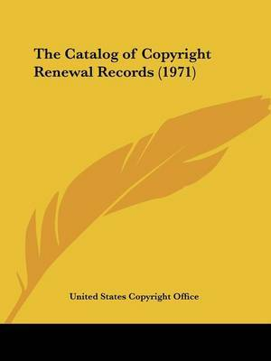 The Catalog of Copyright Renewal Records (1971) by United States Copyright Office image