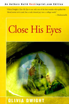 Close His Eyes by Olivia Dwight