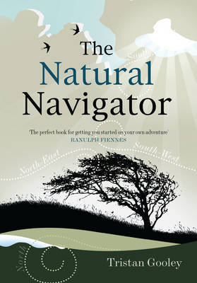 The Natural Navigator by Tristan Gooley image