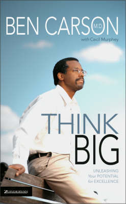 Think Big: Unleashing Your Potential for Excellence by Ben Carson image