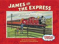 James and the Express (Thomas & Friends) by W. Awdry