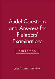 Audel Questions and Answers for Plumbers' Examinations by Jules Oravetz