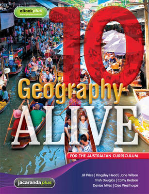 Geography Alive 10 for the Australian Curriculum & eBookPLUS by Jill Price