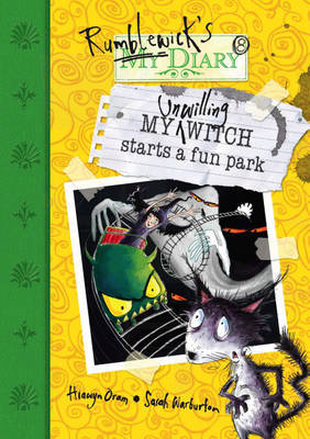 My Unwilling Witch Starts a Fun Park by Hiawyn Oram image