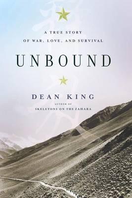 Unbound by Dean King