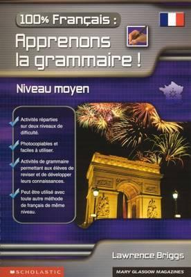 Apprenons La Grammaire! by Lawrence Briggs