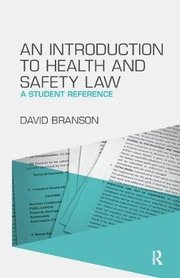 An Introduction to Health and Safety Law by David Branson image