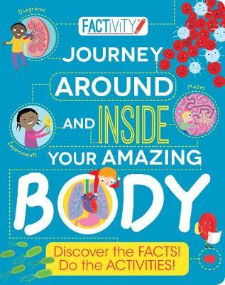Factivity Journey Around and Inside Your Amazing Body by Parragon image