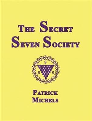 The Secret Seven Society by Patrick Michels image