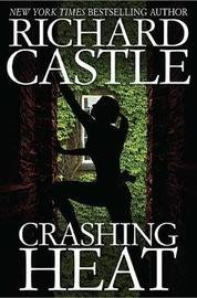 Crashing Heat by Richard Castle
