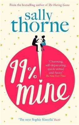 99% Mine by Sally Thorne