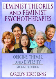 Feminist Theories and Feminist Psychotherapies by J.Dianne Garner image