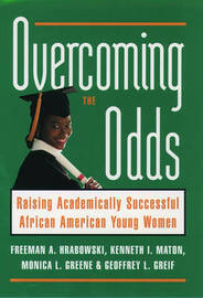 Overcoming the Odds by Freeman A Hrabowski