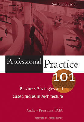 Professional Practice 101 by Andy Pressman