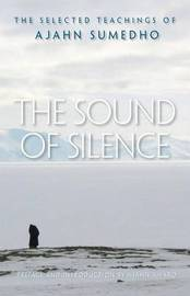 The Sound of Silence by Ajahn Sumedho image