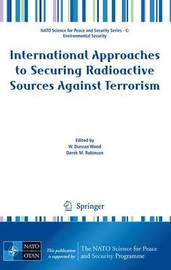 International Approaches to Securing Radioactive Sources Against Terrorism