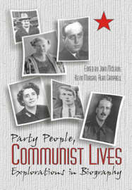 Party People, Communist Lives image