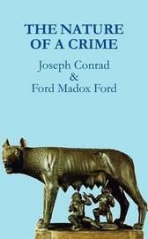 The Nature of a Crime by Joseph Conrad