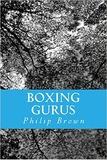 Boxing Gurus by Philip Brown