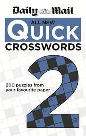 """Daily Mail: All New Quick Crosswords 2 by """"Daily Mail"""""""