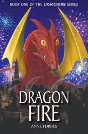 Dragonfire by Anne Forbes