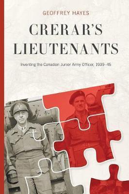 Crerar's Lieutenants by Geoffrey Hayes image