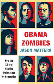 Obama Zombies by Jason Mattera image