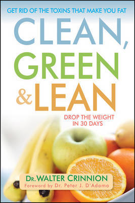 Clean, Green, and Lean by Walter Crinnion