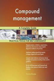 Compound Management a Complete Guide by Gerardus Blokdyk image