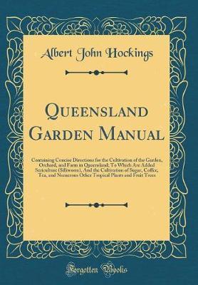 Queensland Garden Manual by Albert John Hockings image