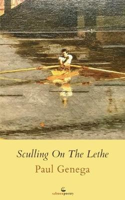 Sculling On The Lethe by Paul Genega