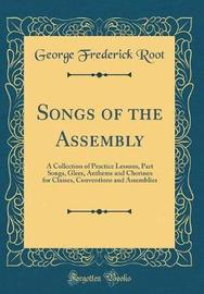 Songs of the Assembly by George Frederick Root image