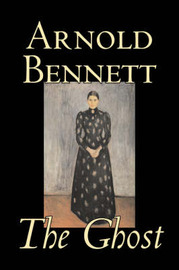 The Ghost by Arnold Bennett image