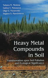 Heavy Metal Compounds in Soil by Tatiana M. Minkina image