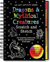 Scratch and Sketch Dragons and Mythical Creatures - Art Activity Book