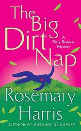 The Big Dirt Nap by Rosemary Harris image