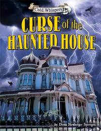 Cold Whispers: Curse of the Haunted House by Devra Newberger Speregen