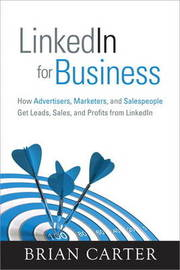LinkedIn for Business by Brian Carter