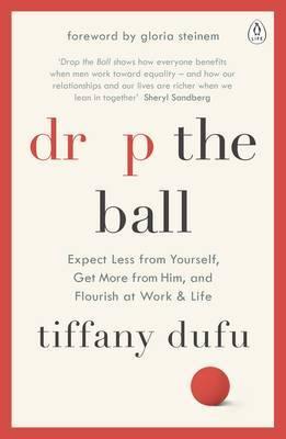Drop the Ball by Tiffany Dufu