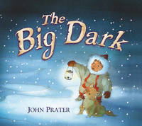 The Big Dark by John Prater image