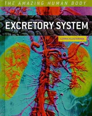Excretory System by Lorrie Klosterman