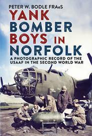 Yank Bomber Boys in Norfolk by Peter Bodle